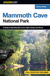 A FalconGuide® to Mammoth Cave National Park