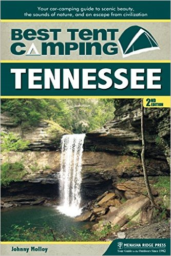Best Tent Camping Tennessee 2nd edition!