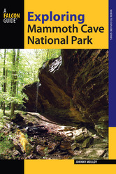 2nd Edition of A Falcon Guide to mammoth Cave National Park